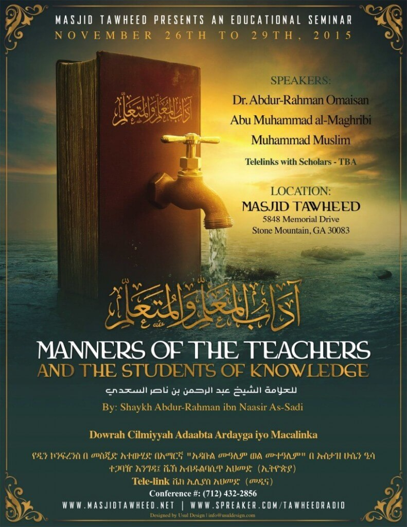 Nov 26-29th Seminar Dr Abdur-Rahman Omisan, & Abu Muhammad Al-Maghribi